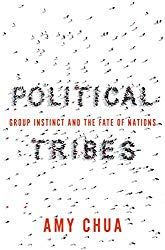 Political Tribes, Amy Chua