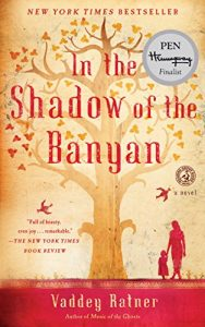 In the Shadow of the Banyan,Vaddey Ratner