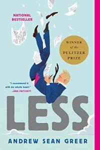 Less,Andrew Sean Greer