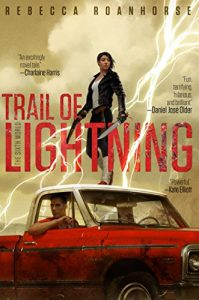 Trail of Lightning, Rebecca Roanhorse