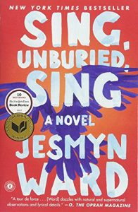 Sing, Unburied, Sing,Jesmyn Ward