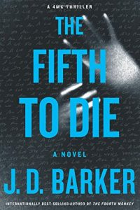 The Fifth to Die, J D Barker