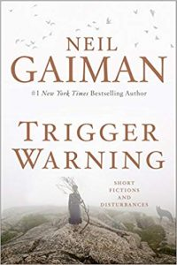 Trigger Warning, Neil Gaiman cover