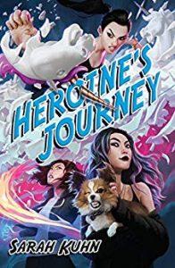 Heroine's Journey,Sarah Kuhn
