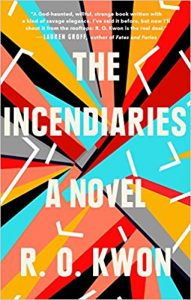 The Incendiaries, R. O. Kwon