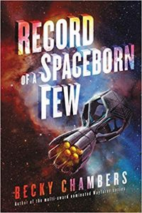 Record of a Spaceborn Few, Becky Chambers