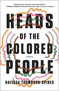 Heads of the Colored People, Nafissa Thompson-Spires