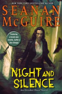 Book Review: Night and Silence, October Daye Series Book 12, Seanan McGuire