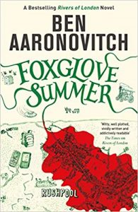 Foxglove Summer, Rivers of London Book 5, Ben Aaronovitch