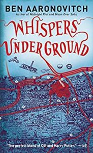 Whispers Underground, Rivers of London Book 3, Ben Aaronovitch