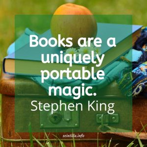 """Books are a uniquely portable magic."" — Stephen King"