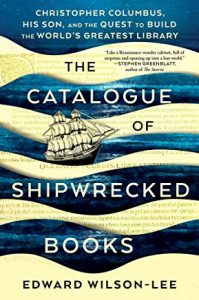 The Catalogue of Shipwrecked Books, Edward Wilson-Lee