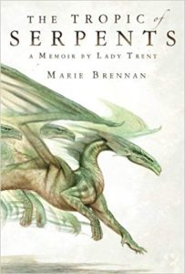 The Tropic of Serpents, Marie Brennan