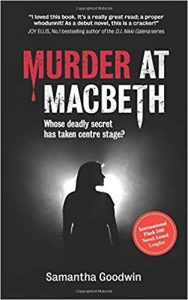Murder at Macbeth, Samantha Goodwin