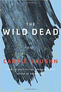 The Wild Dead, Carrie Vaughn