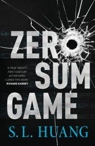 Zero Sum Game, S.L. Huang