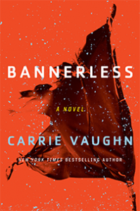 Bannerlass, Carrie Vaughn