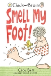 Chick and Brain Smell my Foot!, Cece Bell