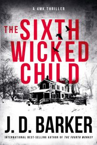 the sixth wicked child, j d barker