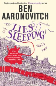 Book Review: Lies Sleeping, Rivers of London, Book 7 , Ben Aaronovitch