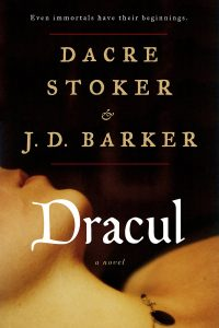 Dracul, Dacre Stoker and J.D. Barker