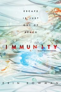Immunity, Contagion Book 2, Erin Bowman