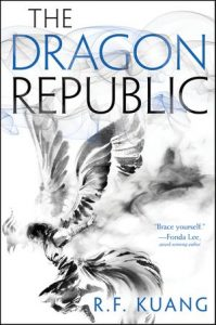 The Dragon Republic, The Poppy War Book 2, R.F. Kuang