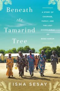 Beneath the Tamarind Tree, Isha Sesay