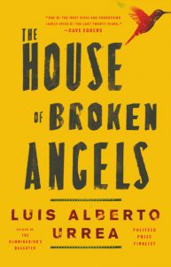 The House of Broken Angels, Luis Alberto Urrea