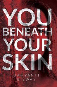 You Beneath Your Skin, Dimyanti Biswas