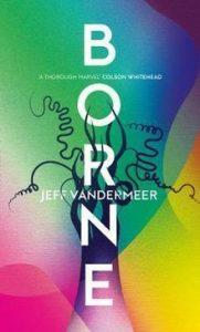 Borne, Jeff Vandermeer