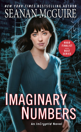 Imaginary Numbers, Seanan McGuire