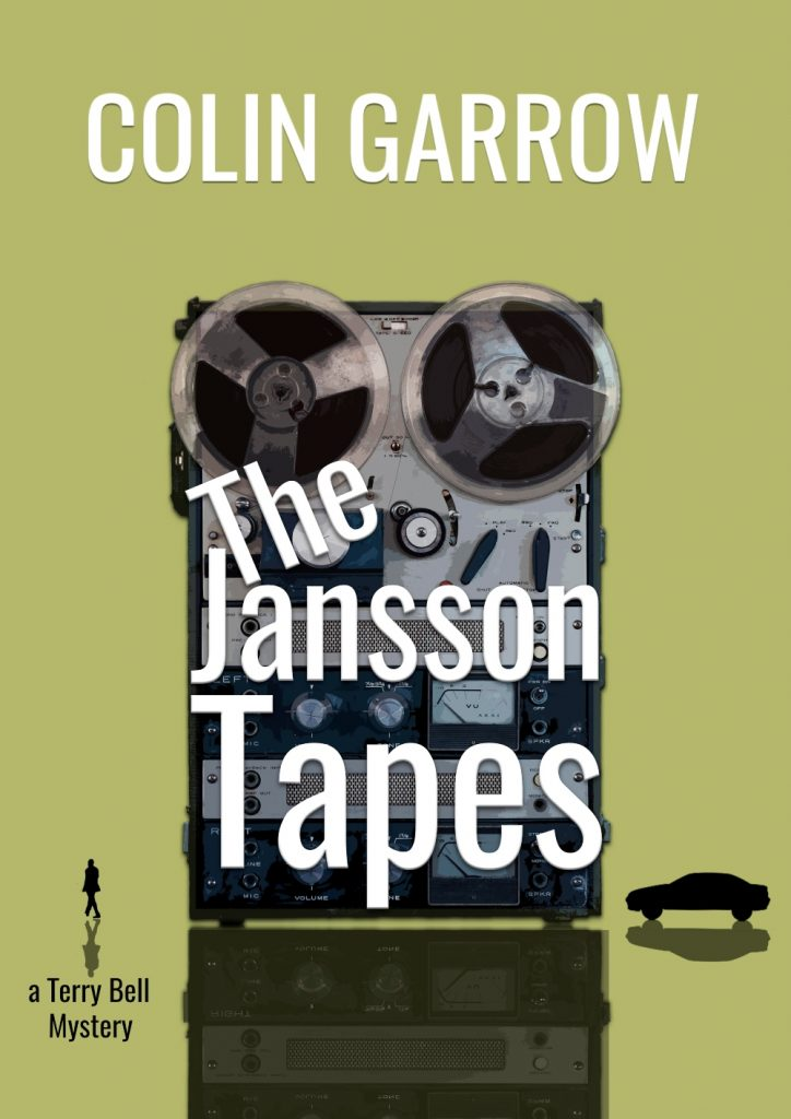 The Jansson Tapes, A Terry Bell Mystery Book 3,  Colin Garrow