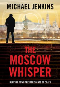 The Moscow Whisper, Book 3 Failsafe Novel, Michael Jenkins