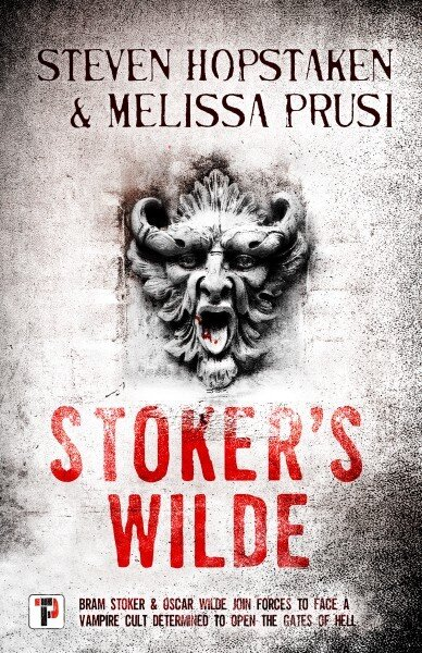 Stoker's Wilde West, Stephen Hopstaken and Melissa Prusi