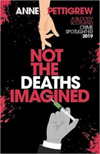 Not the Deaths Imagined, Anne Pettigrew
