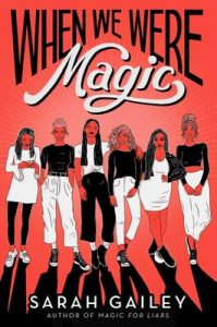 when we were magic