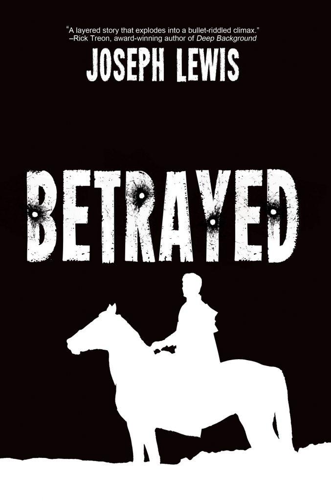 Betrayed, Joseph Lewis