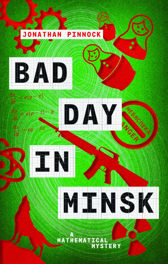 Bad Day in Minsk, Jonathan Pinnock