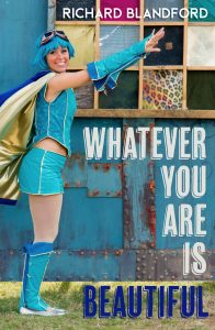 Whatever You Are Is Beautiful,