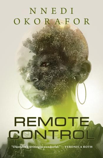 Book Review: Remote Control, Nnedi Okorafor