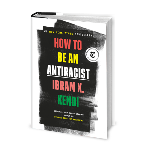 How to Be an Anti-Racist, Ibram X. Kendi