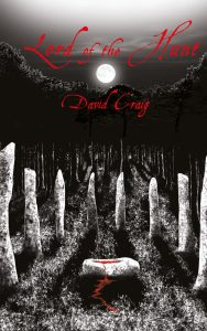 Lord of the Hunt, Sooty Feathers Series Book 2, David Craig