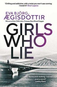 Girls Who Lie, Forbidden Iceland Book 2,Eva Björg Ægisdóttir