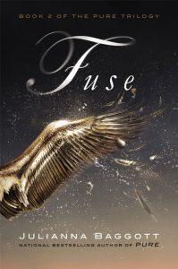 Fuse, Pure Trilogy Book 2,Julianna Baggott