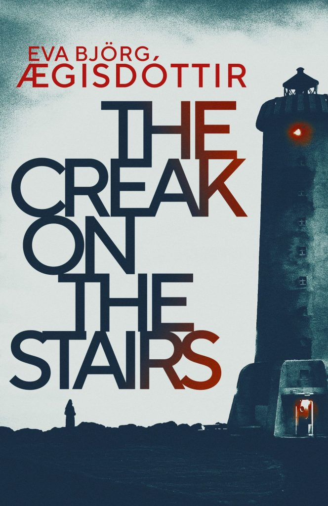 The Creak on the Stairs, Eva Bjorg AEgisdottir