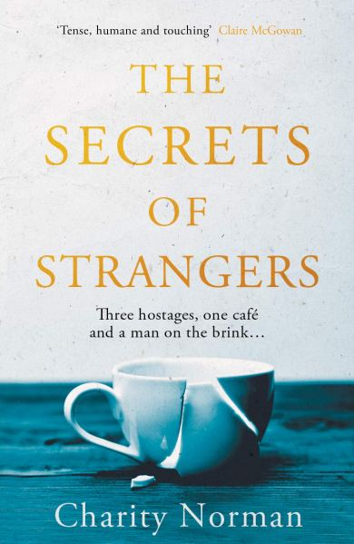 The Secrets of Strangers, Charity Norman