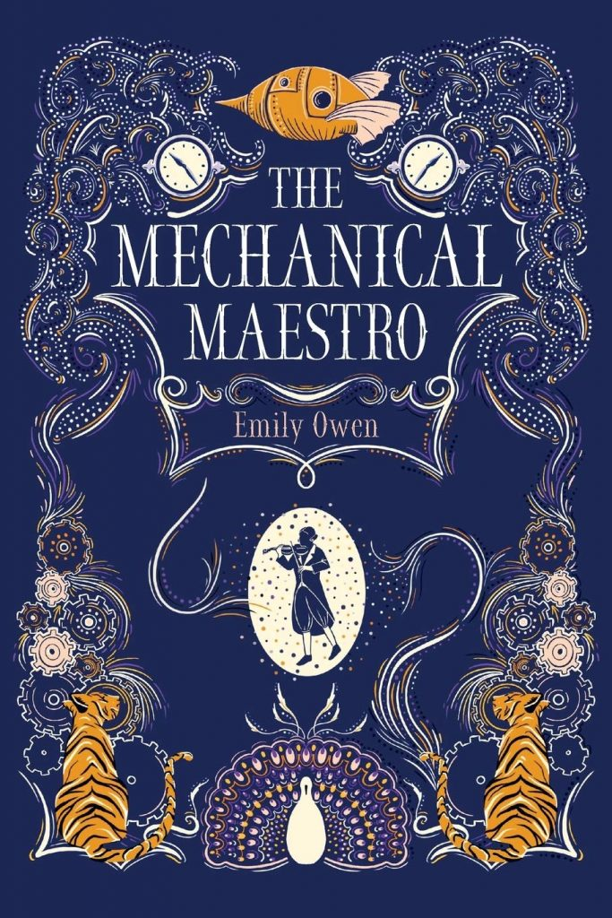 The Mechanical Maestro, Emily Owen