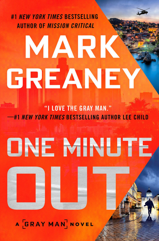 One Minute Out, Mark Greaney