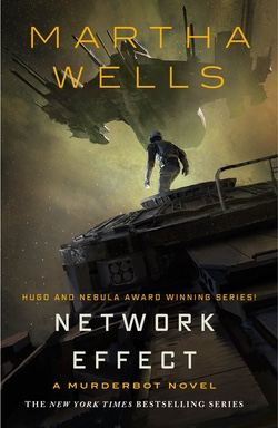 Network Effect, The Murderbot Diaries Book 5, Martha Wells